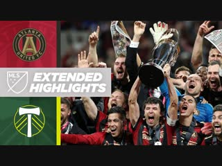 MLS Cup 2018_ Atlanta United vs. Portland Timbers _ December 8, 2018