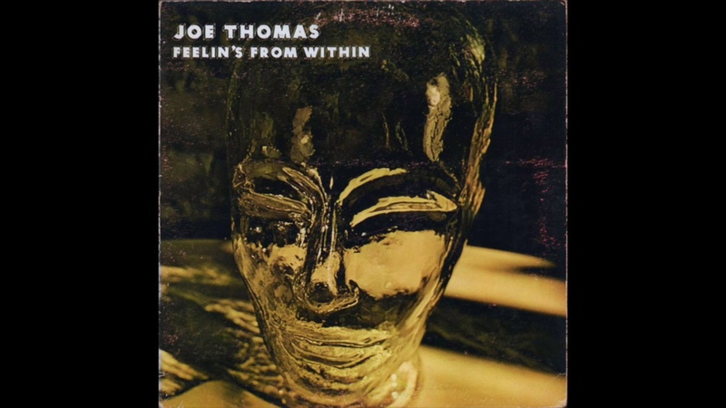 Joe Thomas Feelin's From Within Full Album Vinyl 1976