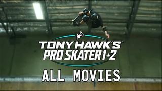 Tony Hawk's Pro Skater 1+2 - All Movies