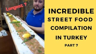 Street Food Compilation in Turkey Part 7 #streetfood