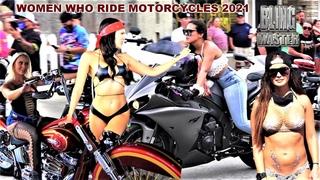 Women Who Ride Motorcycles 2021, Harley-Davidson, Hayabusa, Bike Week, Boss Hoss, Bikinis, and More!