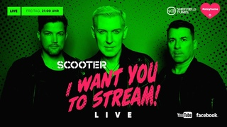 SCOOTER LIVE - I WANT YOU TO STREAM !!!