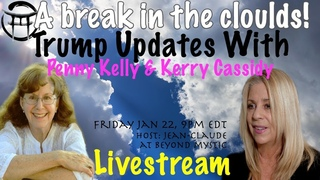 🔴LIVESTREAM: KERRY CASSIDY & PENNY KELLY - TRUMP UPDATES With Jean-Claude at Beyond Mystic