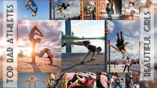 Beautiful and Strong GIRLS Calisthenics and Street Workout   2020 Top Bar Athletes