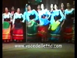 Gruppo Folk Voce dell'Etna - Trittico di canti con tarantella siciliana