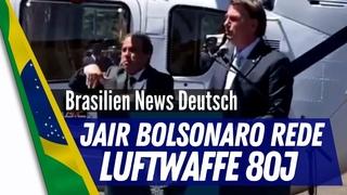 Rede des braslianischen Präsidenten Jair Bolsonaro zum 80. Geburtstag der brasilianischen Luftwaffe