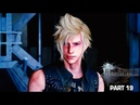 Final Fantasy 15 Walkthrough Gameplay Part 19 Reunion And Recovery FFXV