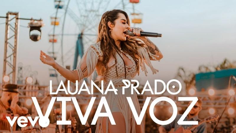 Lauana Prado Viva Voz Ao Vivo Em S o Paulo 2019