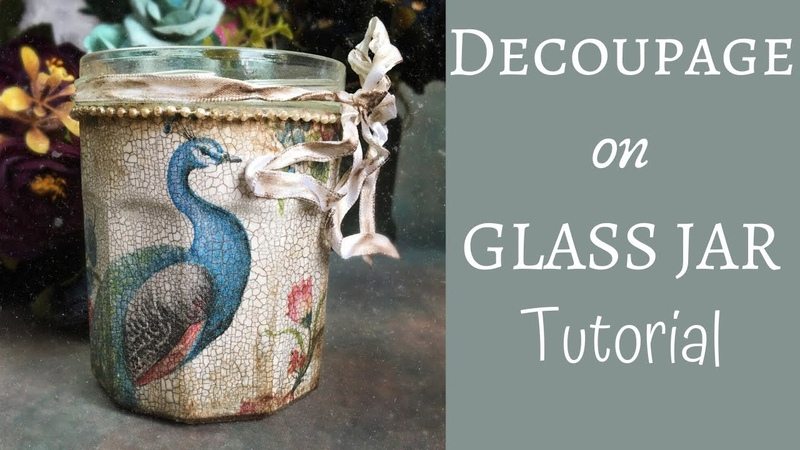 DECOUPAGE ON GLASS TUTORIAL NAPKIN DECOUPAGE 2 STEP CRACKLE ON GLASS JAR