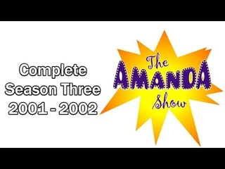 The Amanda Show | Complete Season Three | 2001 - 2002