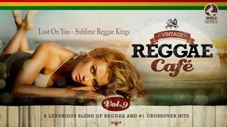 Lost On You - Sublime Reggae Kings (from Vintage Reggae Café Vol. 9)