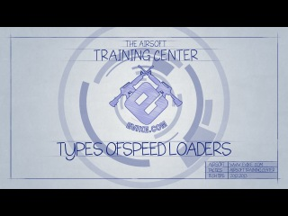 EvikeTV [The Training Center] - Speed Loaders (Different Types and How to Use Them)
