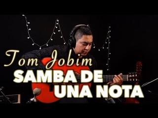 Samba de una Nota -Tom Jobim- (instrumental)