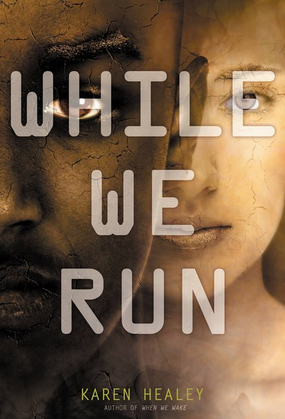 While We Run (When We Wake #2)