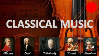 Classical Music the Best Of Beethoven, Bach, Mozart, Vivaldi