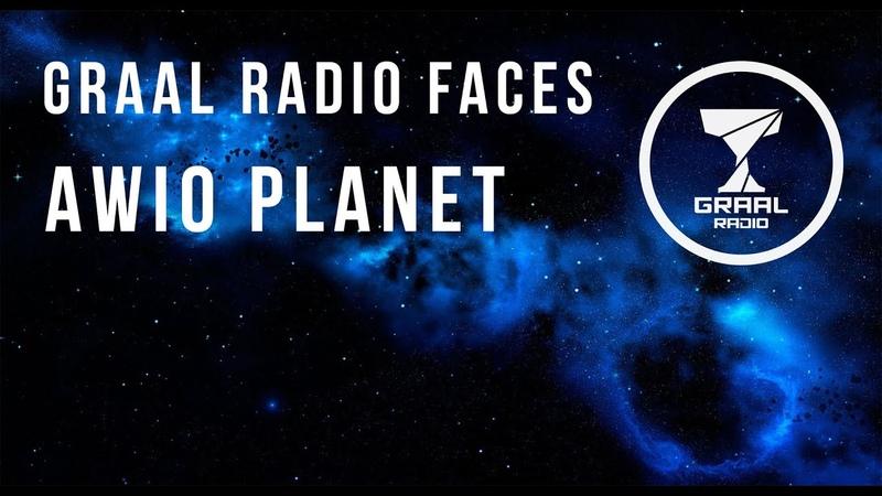 Awio Planet Graal Radio Faces 16 12 2019