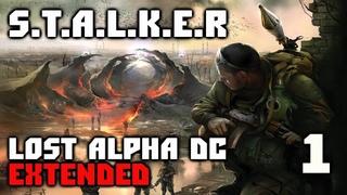 STALKER: LOST ALPHA DC EXTENDED Прохождение - Снова В Зону Отчуждения #1