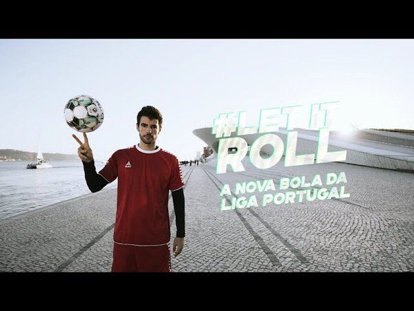 LETITROLL Chegou a nova bola da Liga Portugal para 2020 21
