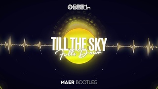 Dash Berlin - Till The Sky Falls Down (MAER Bootleg)