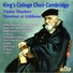 Choir of king s college cambridge feat david willcocks