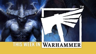 This Week in Warhammer – Rise of the First Prince