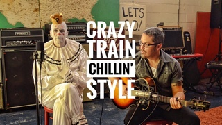 Puddles Pity Party - CRAZY TRAIN (Chillin Style)