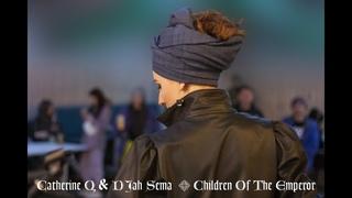 Catherine Q  & DJah Sema  - Children Of The Emperor