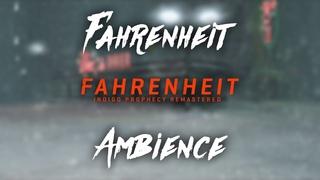 Fahrenheit | Ambience (Indigo Prophecy Remastered)