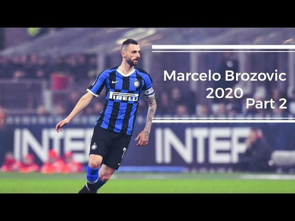 Marcelo Brozovic ● 2020 ● Amazing Defensive Attacking Skills ● An Amazing Volley Goal vs Milan ● Part 2