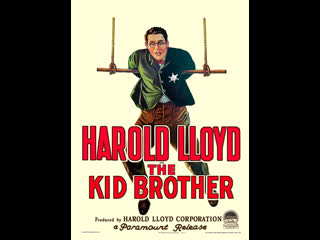 Младший брат/The Kid Brother (1927, Тед Вильде, Гарольд Ллойд, Льюис Майлстоун, Дж.А. Хоу)