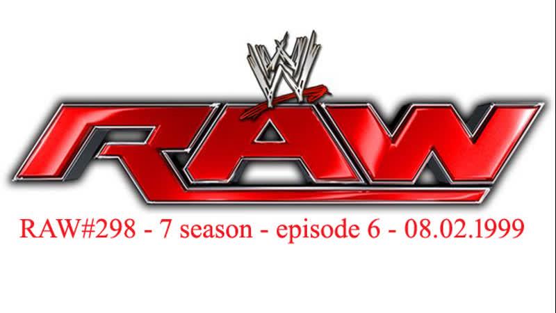 RAW 298 08 02 1999 Episode 7 6