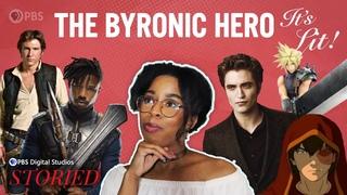 The Byronic Hero: Isn't it Byronic?   It's Lit