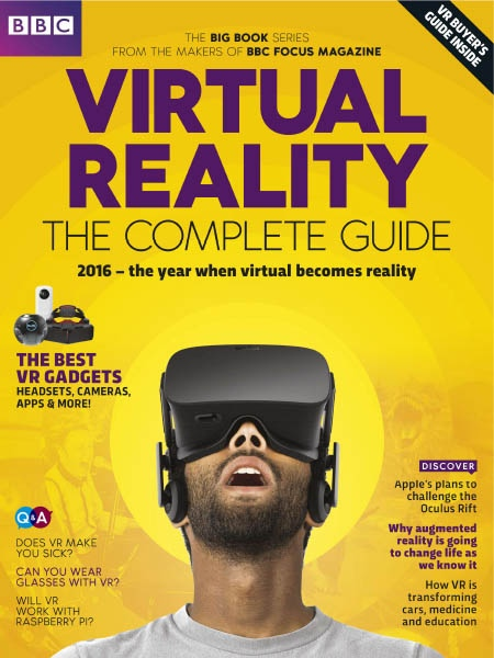 BBC Science Focus Virtual Reality The Complete Guide 2016
