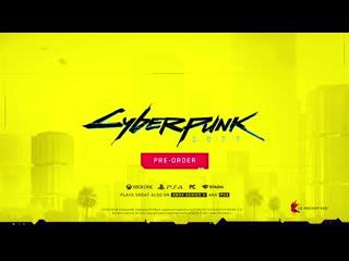 Cyberpunk 2077  Лови момент Новый Трейлер Рифмы и Панчи