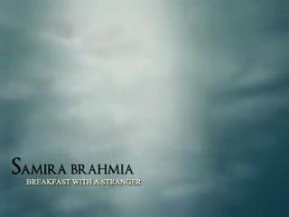 Samira BRAHMIA BREAKFAST WITH A STRANGER