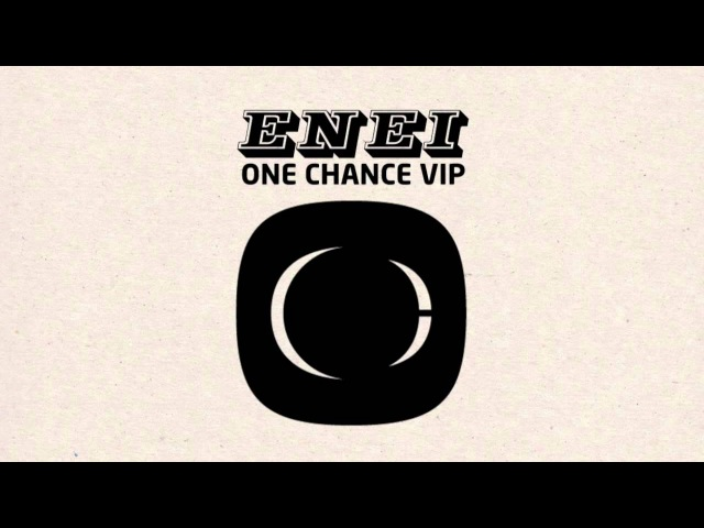 Enei One Chance VIP FREE TRACK