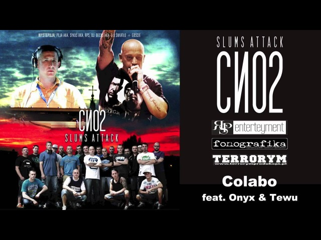 Slums Attack CNO2 Colabo feat Onyx Tewu OFFICIAL