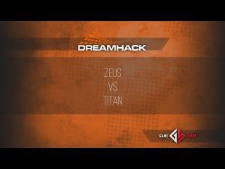 DreamHack Open Summer 2015 : Zeus vs. Titan