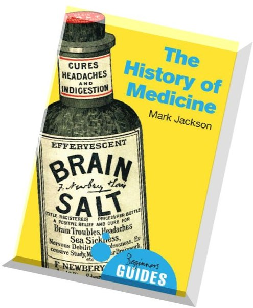 The History of Medicine A Beginner's Guide
