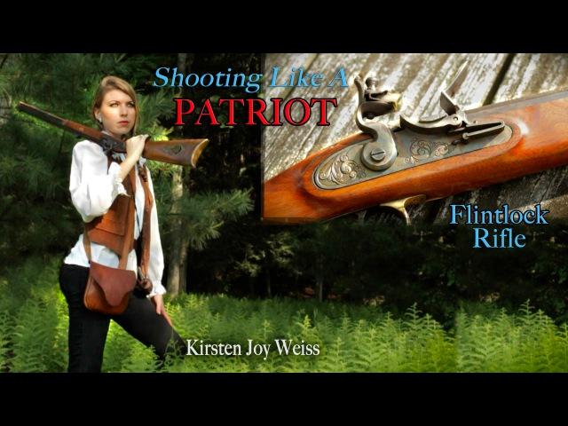 Shooting Like A PATRIOT - Flintlocks Freedom