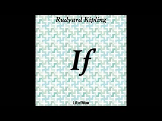 If by Rudyard Kipling (Free Audio Book—Poem in English Language, Read by Chip Doc)