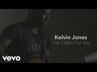 Kelvin Jones - I've Fallen for You (Acoustic)