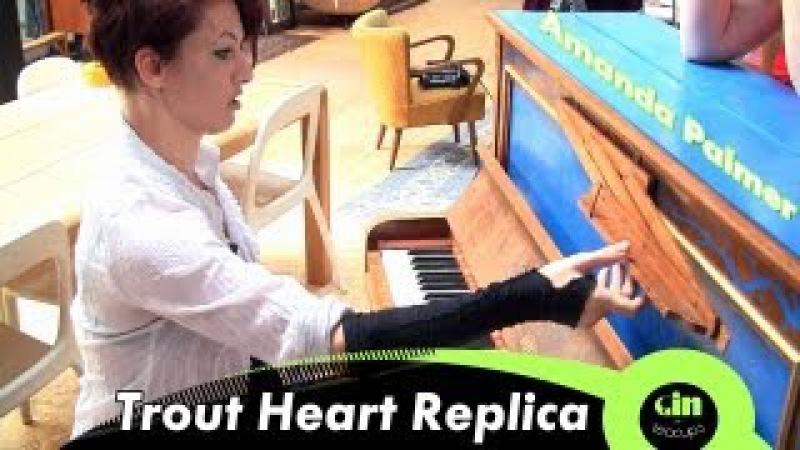 Amanda Palmer Trout Heart Replica acoustic @ GiTC
