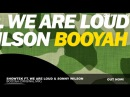 Showtek ft. We Are Loud Sonny Wilson - Booyah (Original Mix)