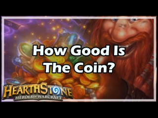 [Hearthstone] How Good Is The Coin?