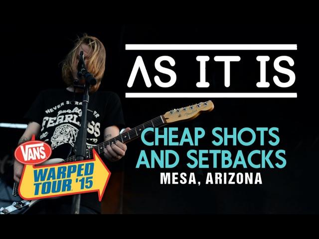 As It Is Cheap Shots Setbacks featuring Kosha Dillz LIVE Vans Warped Tour 2015
