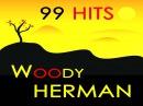 Woody Herman - Woodchopper's Ball