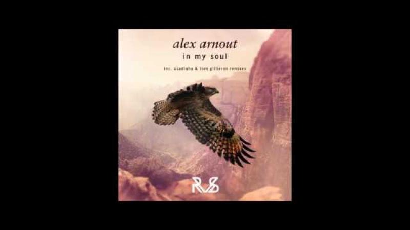 Alex Arnout In My Soul Asadinho Remix