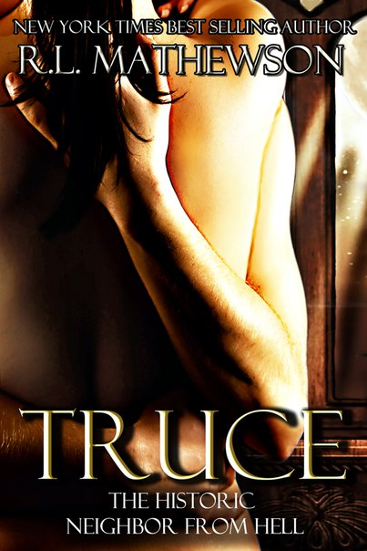 Truce (Neighbor from Hell #4)