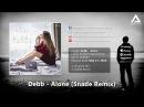 Debb - Alone (Snade Remix) [Airstorm Recordings] - PROMO